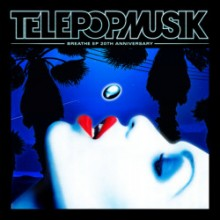 Télépopmusik & Angela McCluskey - Breathe (EP 20th Anniversary)