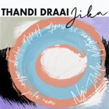 Thandi Draai - Jika EP (Get Physical)