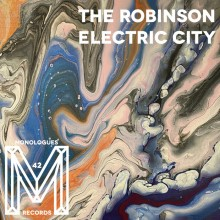The Robinson - Electric City (Monologues)