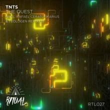 Tnts - The Quest (incl. Rafael Cerato remix)(Ritual)