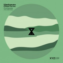 Westseven & Ross Farren - Compass (The Remixes) (When We Dip XYZ)
