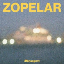 Zopelar - Mensagem (Soul Clap)