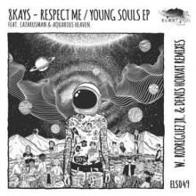 8Kays, Lazarusman - Respect Me / Young Souls EP  (Eleatics)