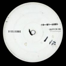 Disclosure - Happening