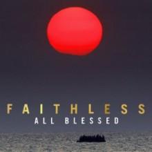 Faithless - All Blessed (Deluxe)