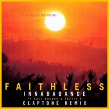 Faithless & Suli Breaks & Jazzie B - Innadadance (Claptone Remix)