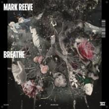 Mark Reeve - Breathe (Drumcode)