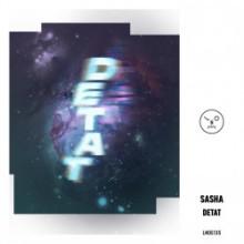 Sasha - Detat (Last Night On Earth)