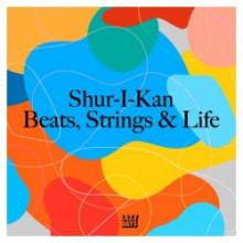 Shur-I-Kan - Beats, Strings & Life (Lazy Days)