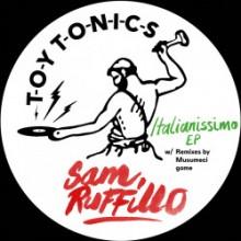 Sam Ruffillo - Italianissimo EP (Toy Tonics)