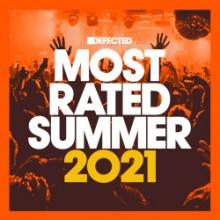 VA - Defected presents Most Rated Summer 2021