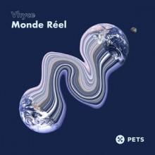 Vhyce - Monde Réel EP (Pets)