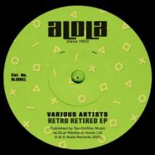16B & Omid 16B & Edition Eight & JUjuLoo - Retro Retired EP (Alola)