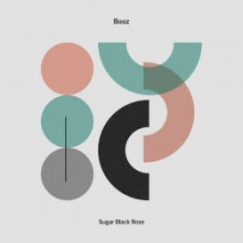 Booz - Sugar Black Rose (Edit Select)