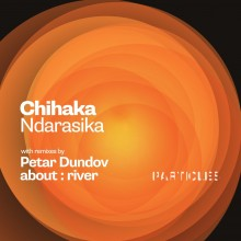 Chihaka - Ndarasika (Particles)