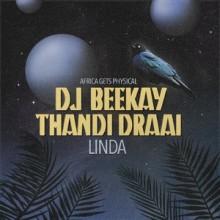 Dj Beekay, Thandi Draai - Linda (Get Physical Music)