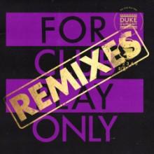 Duke Dumont - For Club Play Only, Pt. 7 (Remixes) (Club Blasé)