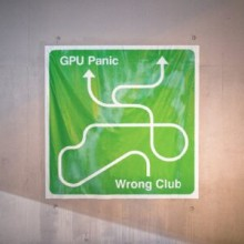 GPU Panic - Wrong Club (Get Physical Music)