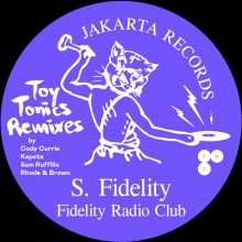 S. Fidelity - Fidelity Radio Club (Toy Tonics Remixes) (Jakarta | Toy Tonics)