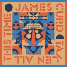 James Curd - Taken All This Time (Exploited)