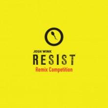Josh Wink - Josh Wink Resist Remix Competition (Ovum)