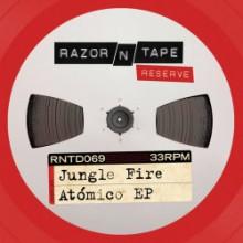 Jungle Fire - Atómico EP (Razor N Tape Reserve)