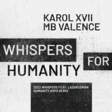Karol XVII & MB Valence - Whispers For Humanity EP (Get Physical Music)