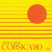 Kraak & Smaak - Corsica '80 (Boogie Angst)