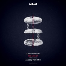 LondonGround - Red Line EP (Moan)