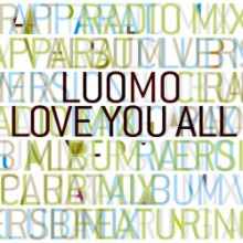 Luomo & Apparat - Love You All EP (Huume)