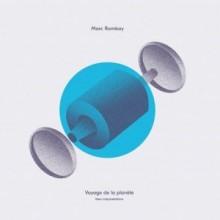 Marc Romboy - Voyage de la planete (New interpretations) (Hyperharmonic)