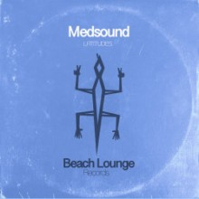 Medsound - Latitudes (Beach Lounge)