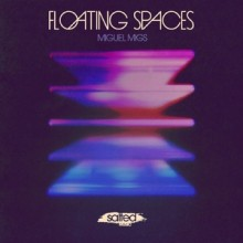Miguel Migs - Floating Spaces (Salted Music)