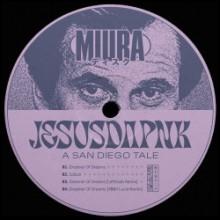 Jesusdapnk - A San Diego Tale (Miura)