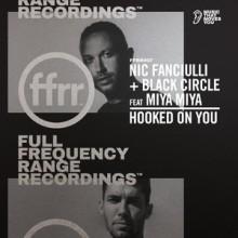 Nic Fanciulli, Black Circle, MIYA MIYA - Hooked On You Extended Mix (feat. Miya Miya) (FFRR)