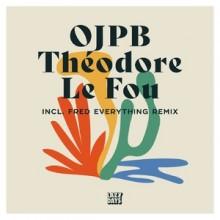 OJPB - Theodore Le Fou (Lazy Days Music)