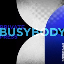 Private Press - Busy Body (Hardgroove)