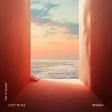 RÜFÜS DU SOL - Next to Me (Remixes) (Rose Avenue/Reprise)