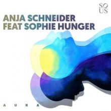 Anja Schneider - Aura (Sous Music)