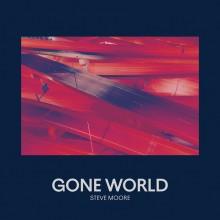 Steve Moore - Gone World (Pittsburgh Tracks)