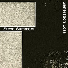 Steve Summers - Generation Loss (L.I.E.S.)