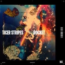 Tiger Stripes - Rocket  (Drumcode)