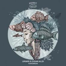 Umami, Zigan Aldi - Tomorrow (Do Not Sit On The Furniture)