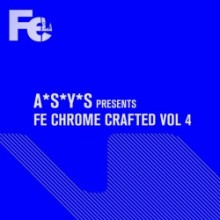 VA - A*S*Y*S Presents Fe Chrome Crafted, Vol. 4 (Fe Chrome)