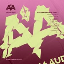VA - Arkham Friends Part 1 (Arkham Audio)