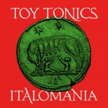 VA - Italomania (Toy Tonics)