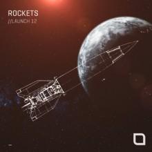 VA - Rockets // Launch 12 (Tronic)