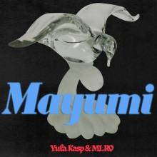 Yula Kasp & MI.RO - Mayumi (Dischi Autunno)