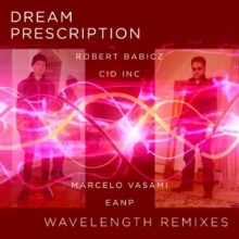 Dream Prescription - Wavelength (Remixes) (Symphonic Distribution)