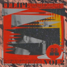 Felipe Gordon - Reworks Vol.2 (Local Talk)